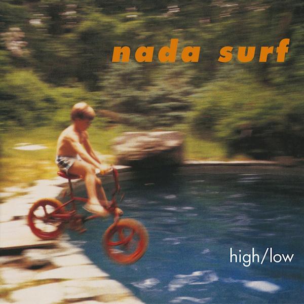 Nada Surf - High/LowNada-Surf-HighLow.jpg