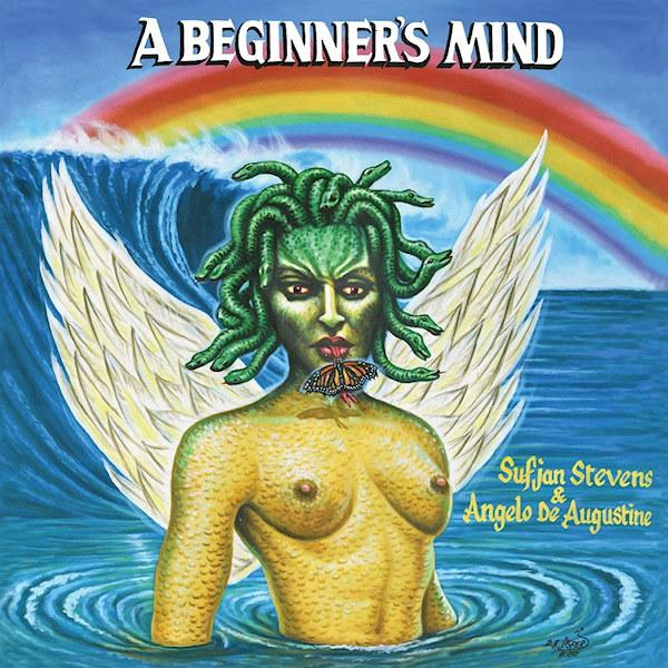 Sufjan Stevens & Angelo de Augustine - A Beginner's MindSufjan-Stevens-Angelo-de-Augustine-A-Beginners-Mind.jpg
