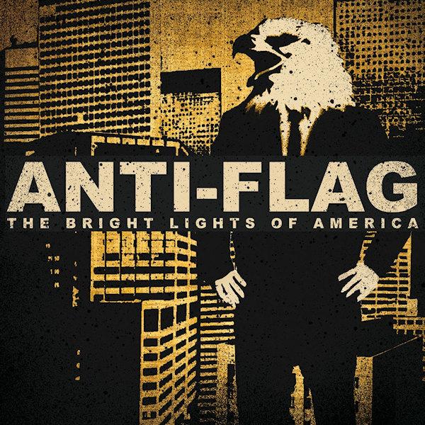 Anti-Flag - The Bright Lights of AmericaAnti-Flag-The-Bright-Lights-of-America.jpg