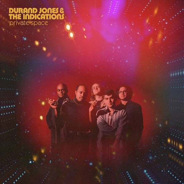 Durand Jones & The Indications - Private SpaceDurand-Jones-The-Indications-Private-Space.jpg