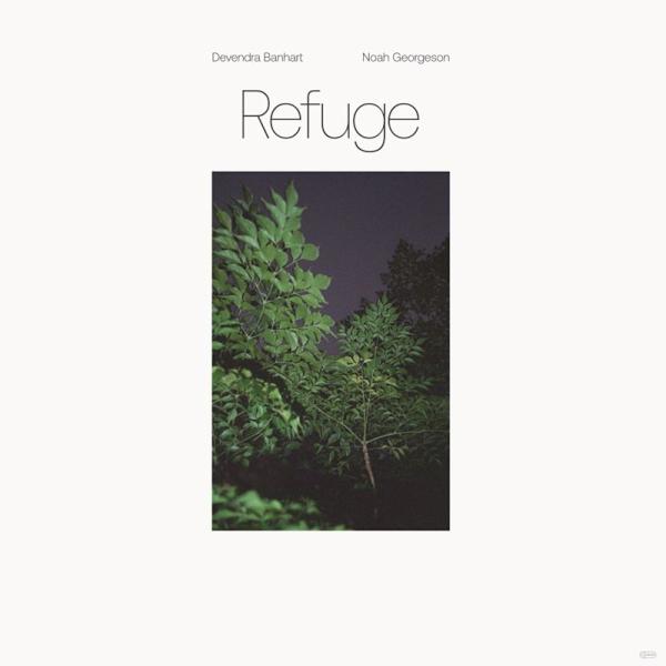 Devendra Banhart & Noah Georgeson - RefugeDevendra-Banhart-Noah-Georgeson-Refuge.jpg